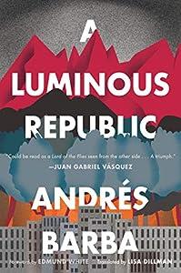 A Luminous Republic