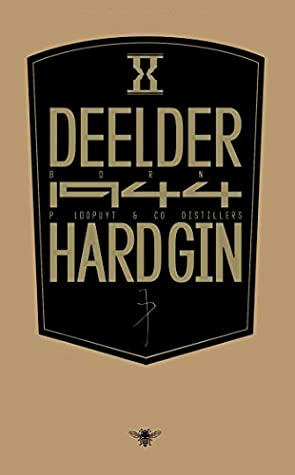 Hardgin by J.A. Deelder