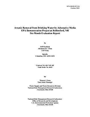 Arsenic Removal from Drinking Water by Adsorptive Media EPA Demonstration Project at Rollinsford NH - Six-Month Evaluation Report