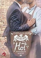 Served Hot (Portland Heat #1)
