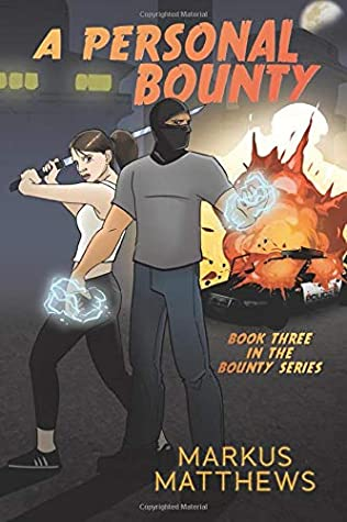 A Personal Bounty: Book Three in the Bounty series