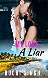 My Love, A Liar (Small Town Girl Romance #2)