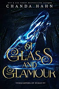 Of Glass and Glamour (Daughters of Eville Book 2)