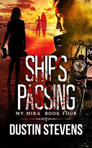 Ships Passing (The My Mira Saga #4) ebook review