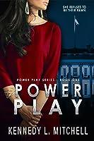 Power Play (Power Play Series, #1)
