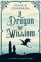 A Dragon for William (Night's Edge #2.5)
