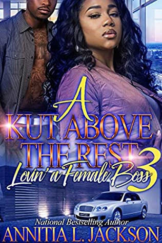 A Kut Above The Rest 3: Lovin' A Female Boss