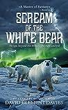 Scream of The White Bear