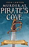 Murder at Pirate'...