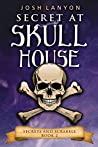 Secret at Skull House (Secrets and Scrabble #2)