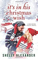 It's In His Christmas Wish (A Red River Valley Novel)