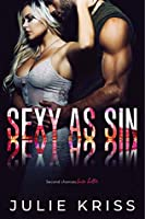 Sexy as Sin (Filthy Rich, #2)