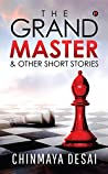 The Grandmaster & Other Short Stories