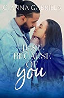 Just Because of You: A Single Dad Romance