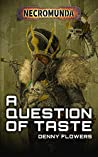 A Question of Taste (Black Library Advent Calendar 2019 #4)
