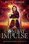 Combat Impulse (World of Combat Dystopia #4)