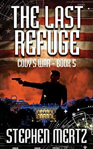 The Last Refuge (Cody's War #5)