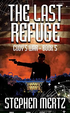 The Last Refuge (Cody's War #5) ebook review