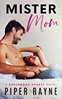 Mister Mom (Hollywood Hearts #1)