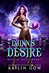 Djinn's Desire: A RH YA/NA Fantasy Romance (Magical World Book 1)