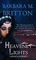 Heavenly Lights: Noah's Journey (Daughters of Zelophehad #2)