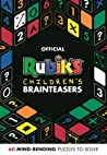 Official Rubik's Children's Brainteasers: 60 Mind-Bending Puzzles to Solve