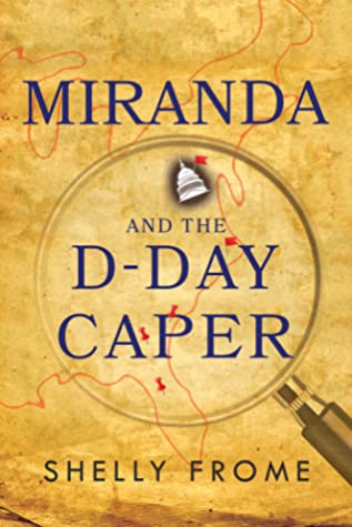 Miranda and the D-Day Caper