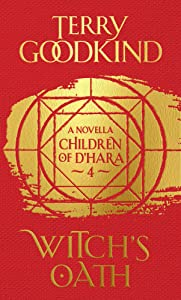 Witch's Oath (Children of D'Hara, #4)