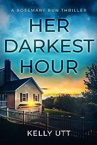 Her Darkest Hour (Rosemary Run #4)