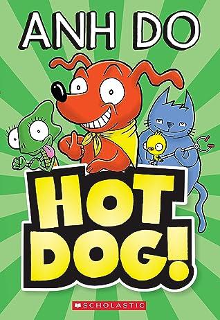 Hotdog! #1 by Anh Do