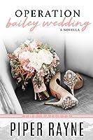 Operation Bailey Wedding (The Baileys #3.5)