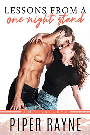 Lessons from a One-Night Stand (The Baileys #1)