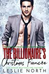 The Billionaire's Christmas Fiancée (Christmas with the Denton Billionaires Book 1)