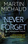 Never Forget (Victor Lessard #3)