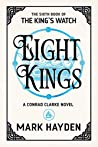 Eight Kings (The King's Watch #6)