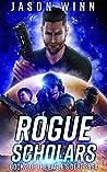 Rogue Scholars by Jason Winn