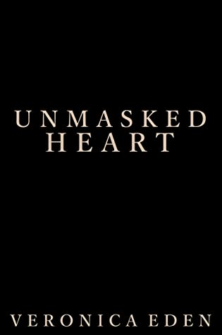 Unmasked Heart