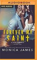 Forever My Saint