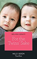 For The Twins' Sake (Mills & Boon True Love) (Dawson Family Ranch, Book 1)