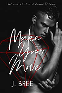 Make Your Move (Hannaford Prep #2)