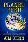 Planet Fred: A Space-slime continuum adventure
