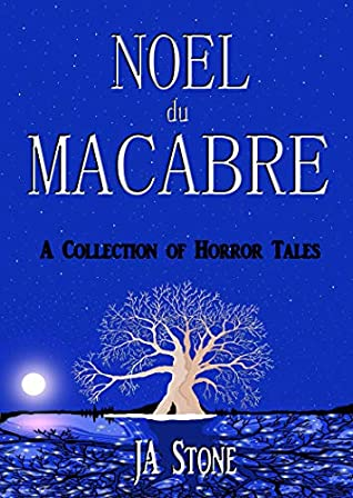 Noel du Macabre: A Collection of Horror Tales