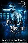 Magick and Mischief (Warlocks MacGregor #7)