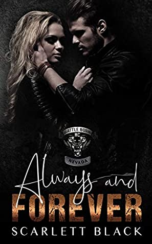 Always & Forever (Battle Born MC, #4)