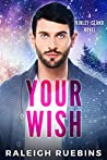 Your Wish (Kinley Island, #4)