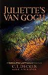 JULIETTE'S VAN GOGH: A Seekers After Lost Treasure Adventure