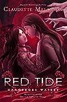 Red Tide: Dangerous Waters (The DeLuca Vampires Trilogy Book 1)