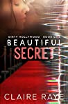 Beautiful Secret (Dirty Hollywood #1)