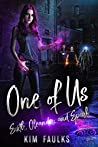 One of Us Boxed Set: Sixth, Oleander & Spark