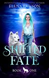 Shifted Fate (The Wolves of Forest Grove, #1)